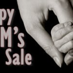 Happy Mom's Day Sale