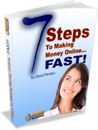 7 Steps to making Money Online Fast