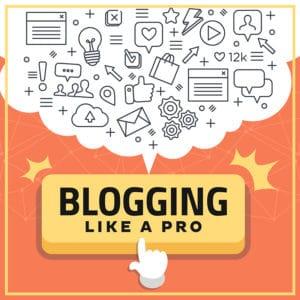 Blogging Like A Pro-800