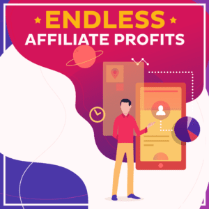 Endless-Affiliate-Profits