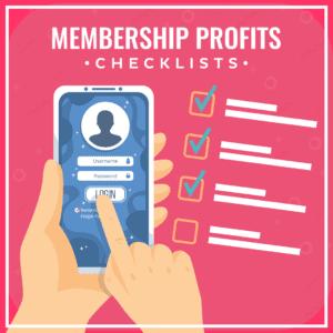 Membership Profits Checklists