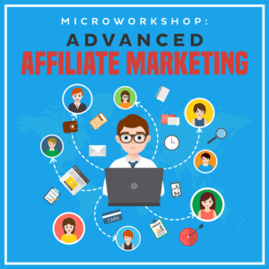 Microworksho Advanced Affiliate Marketing-800