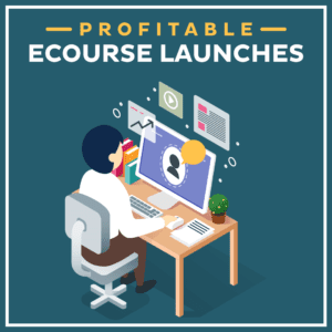 Profitable-eCourse-Launches