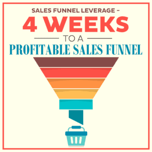 Sales-Funnel-Leverage---4-Weeks-to-a-Profitable-Sales-Funnel