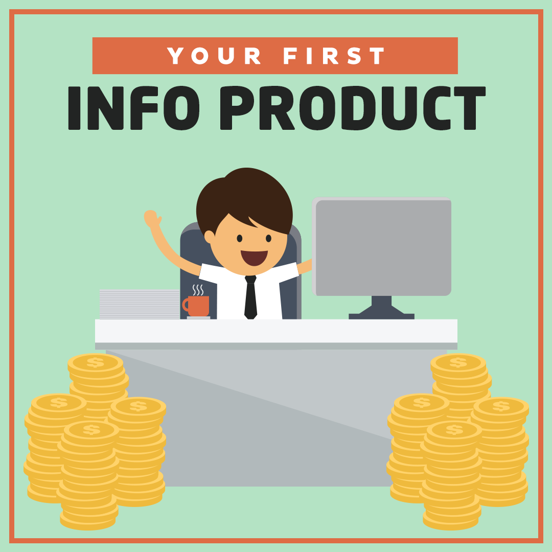 Your-First-Info-Product