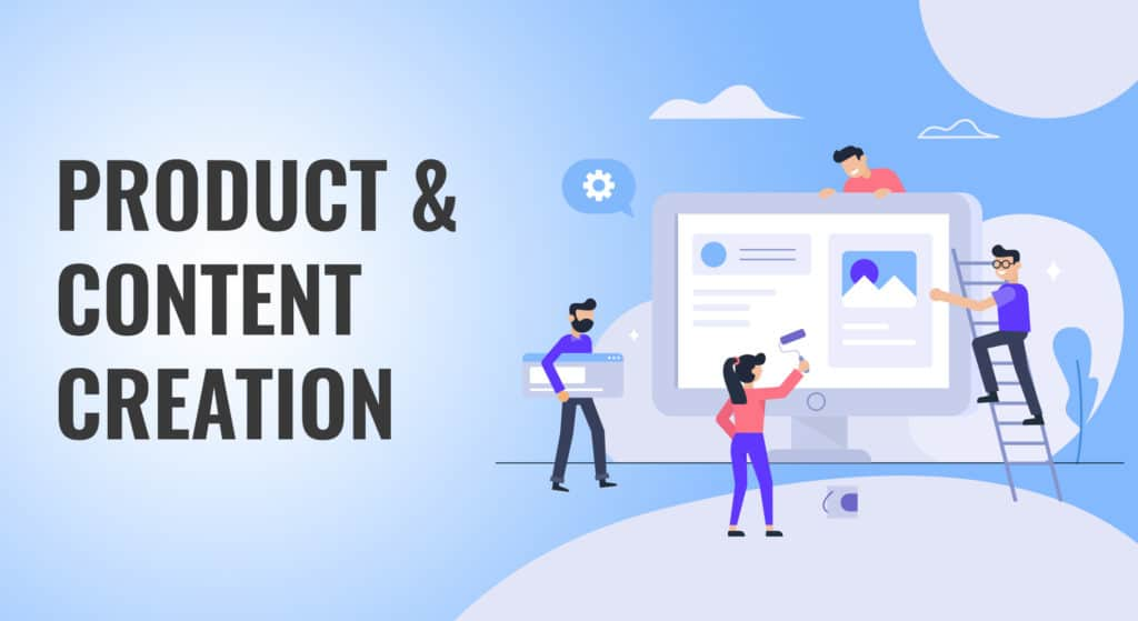 Product & Content Creation