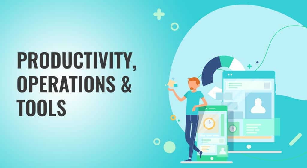 Productivity, Operations & Tools