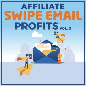 Affiliate-Swipe-Email-Profits-Vol-2