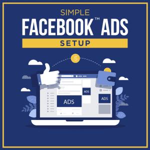 Simple-Facebook-Ads-Setup
