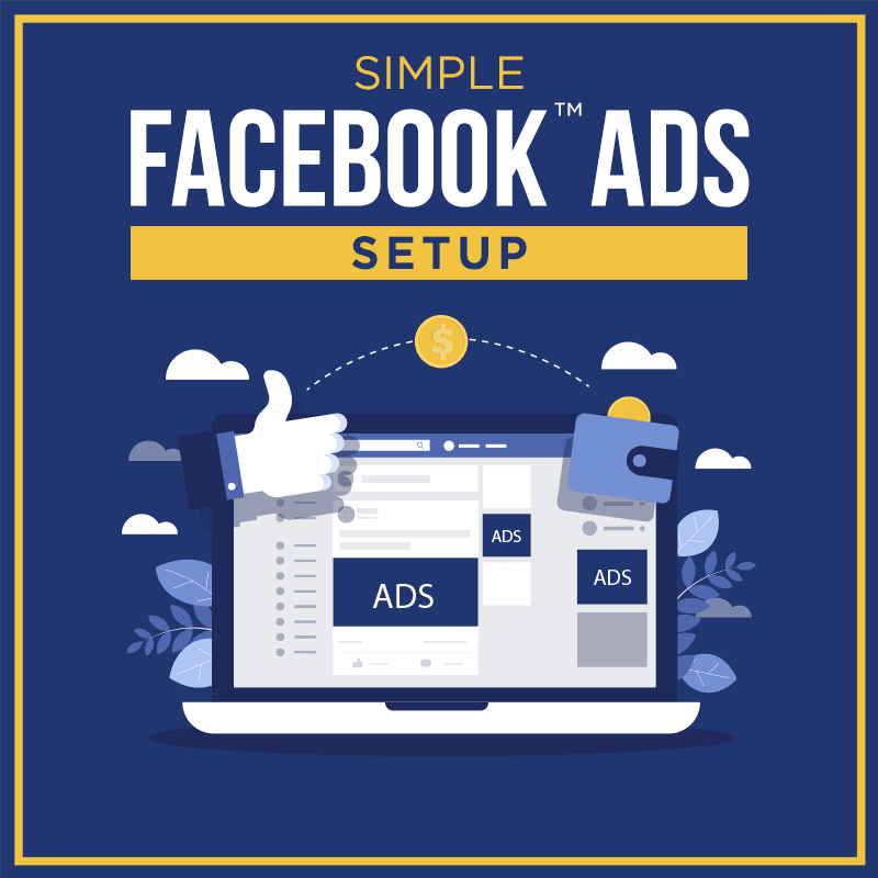 Simple-Facebook-Ads-Setup