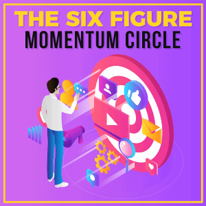 The-Six-Figure-Momentum-Circle-300