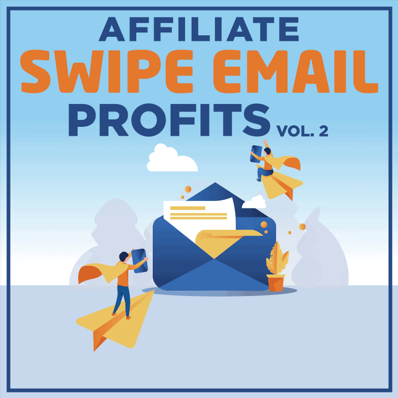Affiliate-Swipe-Email-Profits-Vol-2