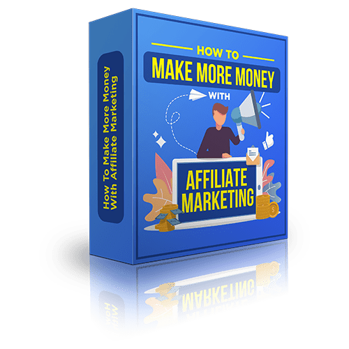 How-To-Make-More-Money-With-Affiliate-Marketing-box-render