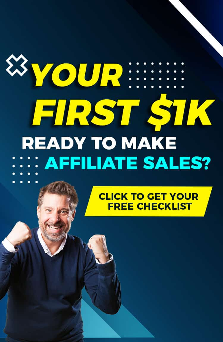 Get this checklist to start earning more with affiliate marketing