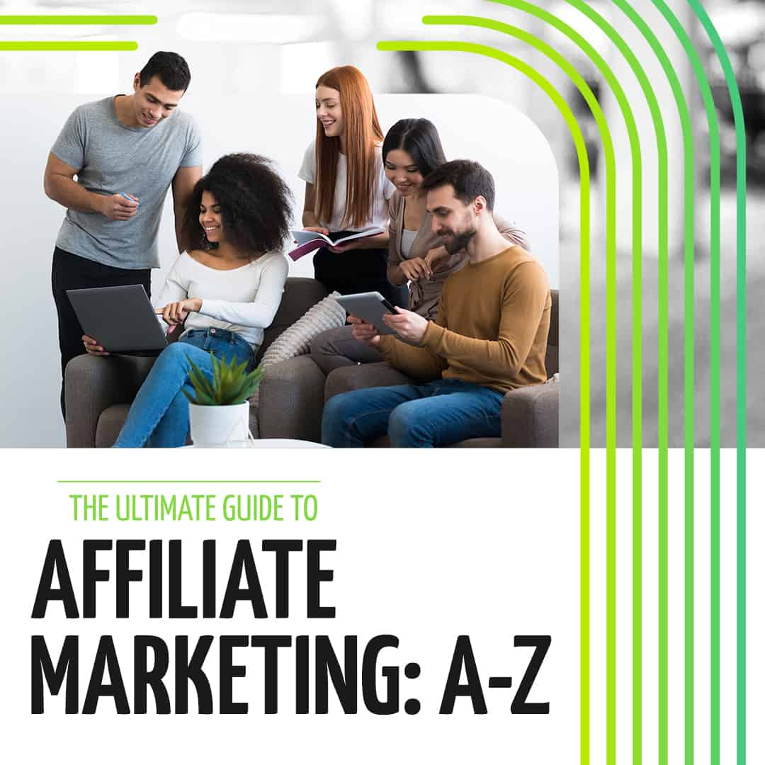 The Ultimate Guide To Affiliate Marketing A-Z - thumbnail