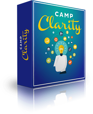 Camp Clarity - How to change your mindset